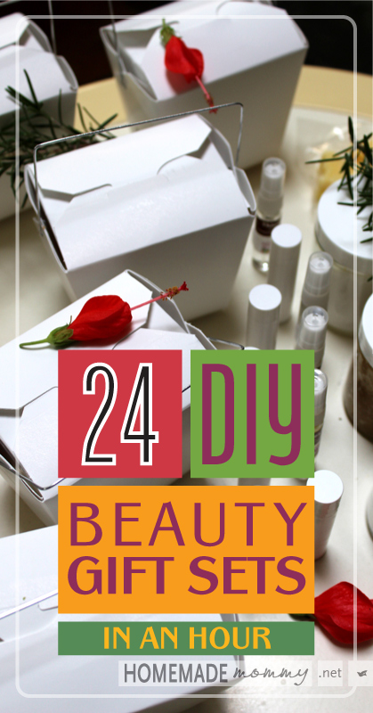 24 DIY Beauty Gift Sets in an Hour | www.homemademommy.net
