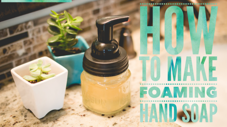 [VIDEO] How to make easy foaming hand soap